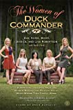 The Women of Duck Commander: Suprising Insights from the Women Behind the Beard About What Makes This Family Work (Christian Large Print Originals)