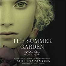 The Summer Garden: The Bronze Horseman Trilogy, Book 3 | Livre audio Auteur(s) : Paullina Simons Narrateur(s) : James Langton