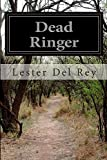 img - for Dead Ringer book / textbook / text book