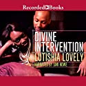 Divine Intervention: Hallelujah Love (       UNABRIDGED) by Lutishia Lovely Narrated by Simi Howe