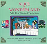 Alice in Wonderland: With 3-Dimensional Pop-Up Scenes (Fairytale Pop-ups)