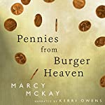 Pennies from Burger Heaven: Burger Heaven, Book 1 | Marcy McKay