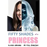 Fifty Shades of a Princess: Full English (Funny Fictional Humor & Comedy)