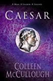 Caesar (Masters of Rome) (0099460432) by McCullough, Colleen