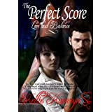 The Perfect Score (Love and Balance Book 2) ~ Kellie Kamryn