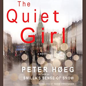 The Quiet Girl | [Peter Hoeg]