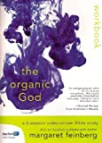 The Organic God Participant's Guide Workbook