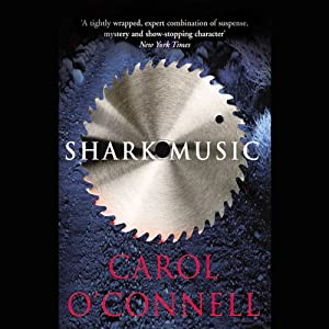 Shark Music | [Carol O'Connell]