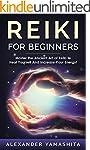 Reiki: Reiki For Beginners: Master th...