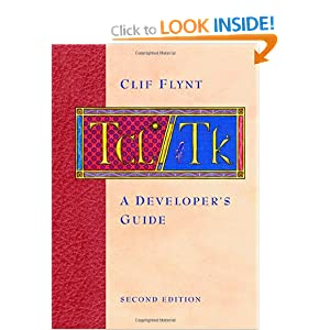 Tcl/tk A Developers Guide (The Morgan Kaufmann Series in Software Engineering and Programming)