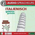 Italienisch gehirn-gerecht: 2. Aufbau (Birkenbihl Sprachen) | Vera F. Birkenbihl