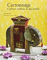 Cartonnage : Coffrets raffinés et décoratifs