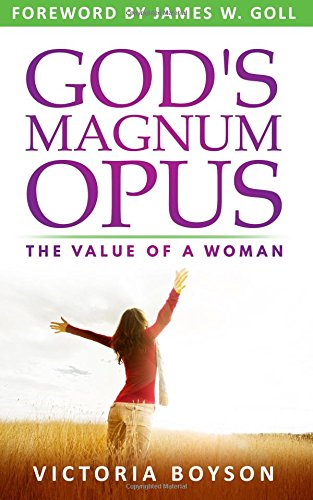 God's Magnum Opus: The Value of a Woman