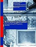 Betriebsorganisation (Der sichere Weg zur Meisterprüfung im Kfz-Handwerk)