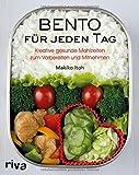 Bento für jeden Tag: Kreative gesunde Mahlzeiten zum...