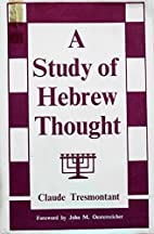 A study of Hebrew thought by Claude…