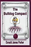 The Bulldog Compact (The Masterson Famiy Series Book 1)