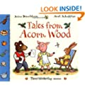 Tales From Acorn Wood: Three lift-the-flap stories