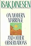 On Modern Marriage and Other Observations (0312010745) by Dinesen, Isak