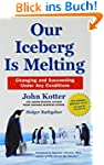 Our Iceberg Is Melting: Changing and...