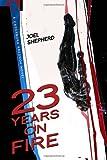 23 Years on Fire (Cassandra Kresnov)