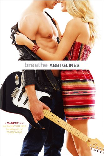 Breathe (Sea Breeze) by Abbi Glines