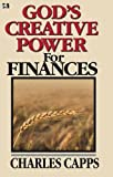 God's Creative Power Finances (0982032013) by Charles Capps
