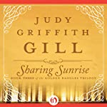 Sharing Sunrise: The Golden Bangles, Book 3 (       UNABRIDGED) by Judy G. Gill Narrated by Christine Williams