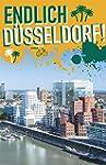 Endlich Düsseldorf! Dein Stadtführer...