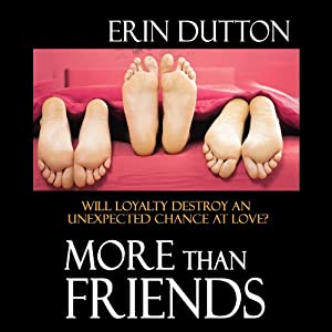 More Than Friends | [Erin Dutton]