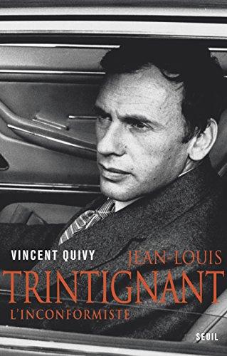 Jean-Louis Trintignant: L'inconformiste