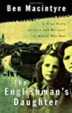 The Englishman's Daughter (0374129851) by MacIntyre, Ben