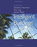 Intelligent Buildings in South East Asia (0419212906) by Harrison, Andrew
