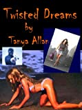 img - for Twisted Dreams book / textbook / text book