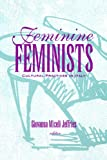 img - for Feminine Feminists: Cultural Practices in Italy book / textbook / text book