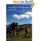 Transalp Roadbook 4 - Schweizroute: Bodensee - Glarner Alpen - Gardasee
