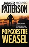 Pop Goes the Weasel (Alex Cross Book 5)