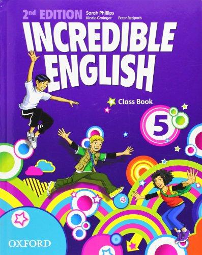 Incredible english. Class book. Per la Scuola elementare: 5