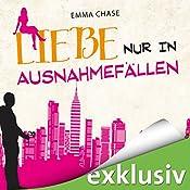 Liebe nur in Ausnahmefällen (Tangled 3) | Emma Chase