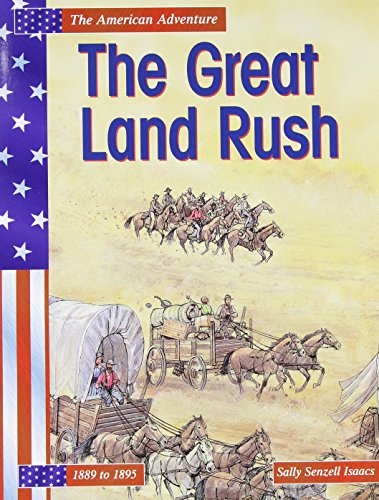 The Great Land Rush (The American Adventure)