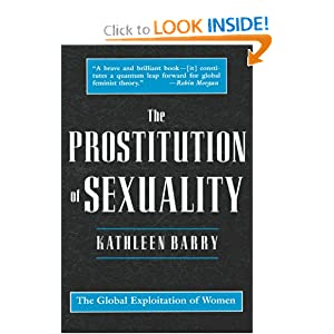 The Prostitution of Sexuality: The global exploitation of women by Kathleen Barry: cover