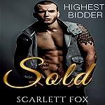 Sold: Highest Bidder | Scarlett Fox