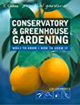 Conservatory and Greenhouse Gardening...