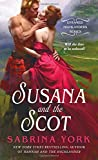 Susana and the Scot <br>(Untamed Highlanders)	 by  Sabrina York in stock, buy online here