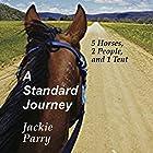 A Standard Journey Hörbuch von Jackie Parry Gesprochen von: Caroline Doughty