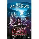 Kate Daniels, tome 3 : Attaque Magiquepar Ilona Andrews