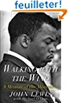 Walking with the Wind: A Memoir of th...