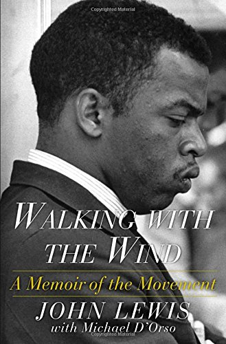 walking-with-the-wind-a-memoir-of-the-movement