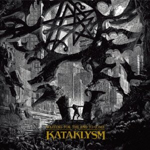 Kataklysm - Waiting For The End To Come [Japan CD] COCB-60102
