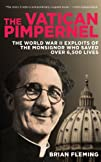The Vatican Pimpernel: The World War…